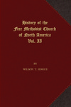 History of the Free Methodist Church of North America, Volume 2