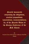 Nazarite documents: comprising the obligations, practical propositions, lamentations, recommendations, &c. of the Nazarite Union of the Genesee Conference of the M.E. Church
