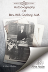 Autobiography of Rev. W.B. Godbey, A.M. by W. B. Godbey