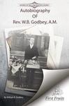 Autobiography of Rev.W.B. Godbey, A.M. by W. B. Godbey