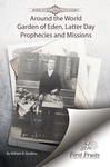 Around the world, Garden of Eden, latter day prophecies and missions by W. B. Godbey