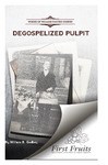 Degospelized Pulpit