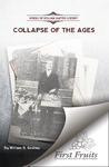 Collapse of the ages by William Baxter Godbey