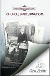Church, Bride, Kingdom