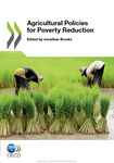 Agricultural policies for poverty reduction by Jonathan Brooks