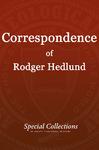 Correspondence of Roger Hedlund: July-Dec 1984