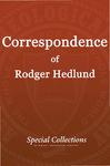 Correspondence of Roger Hedlund
