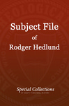 Subject File of Roger Hedlund: Legal Matters