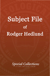 Subject File of Roger Hedlund: Reports 1985-1988